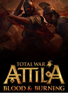 Total War Attila Blood and Burning DLC