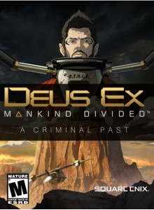Deus Ex: Mankind Divided - A Criminal Past PC Expansion