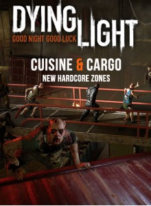 Dying Light - Cuisine & Cargo DLC PC Download